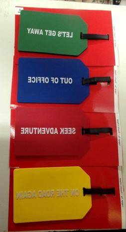 LUGGAGE TAGS  YOU CAN'T MISS..LARGE AND WITH COLOR AND SAYIN